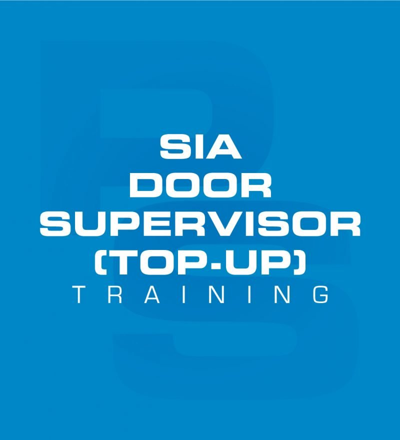SIA Door Supervisor (Top-up) Training Course