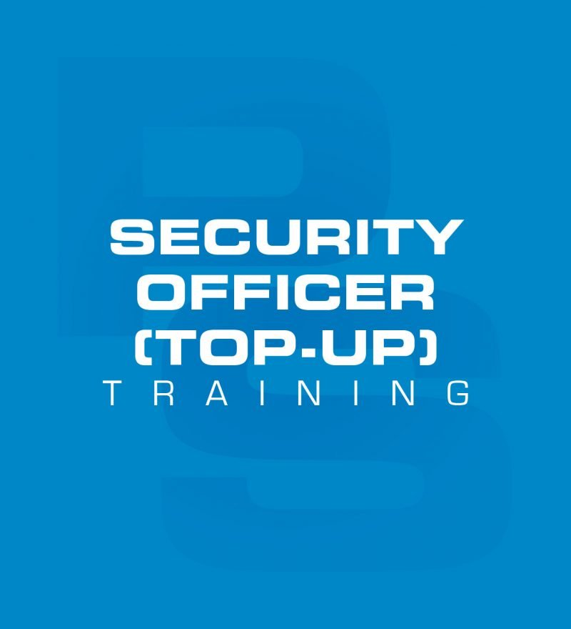 Security Officer (Top-up) Training Course